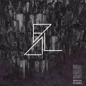 album Something about the troubles - Bright Lights Apart