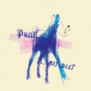 album Punk... not diet! - Giardini di Miro'