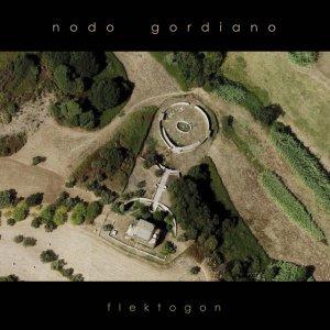 album Flektogon - Nodo Gordiano