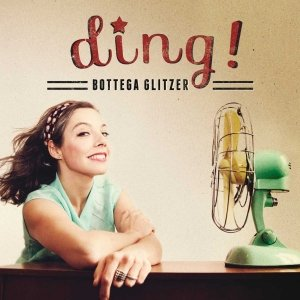 album ding! - Bottega Glitzer