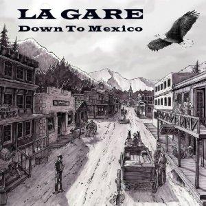 album Down to Mexico - La Gare
