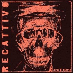 album EROI DI NIENTE - RECATTIVO