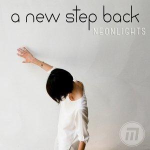 album Neonlights - A NEW STEP BACK
