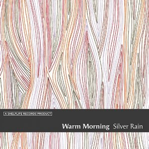 album Silver Rain - Warm Morning Brothers
