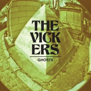 album Ghosts - The Vickers