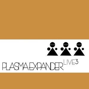 album Live3 - Plasma Expander