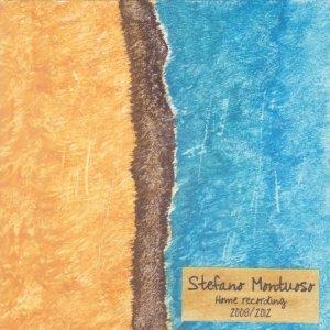 album Home Recording 2008/2012 - Stefano Montuoso