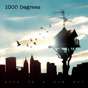 album BACK TO A NEW WAY - 1000 Degrees