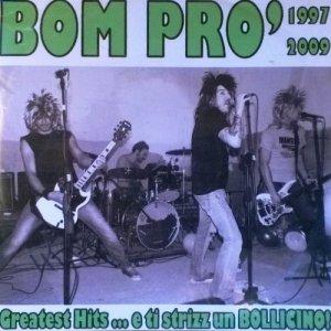 album Greatest hits 1997 2009 - BOM PRO'