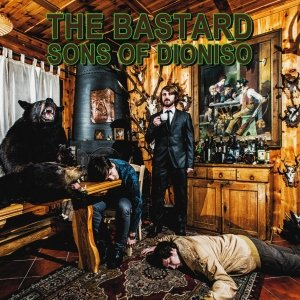album The Bastard Sons Of Dioniso - The Bastard Sons Of Dioniso