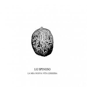 album La mia nuova vita leggera - Lo Spinoso
