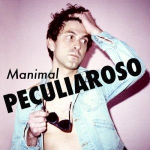 album Manimal - Peculiaroso