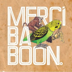 album Mercì Baboon - Mercì Baboon