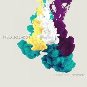 album Il primo disco era meglio - Majakovich