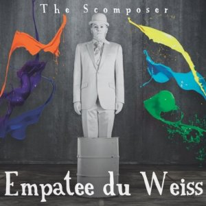 album The Scomposer - Empatee du Weiss