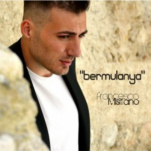 album Bermulanya - Francesco Misitano e i