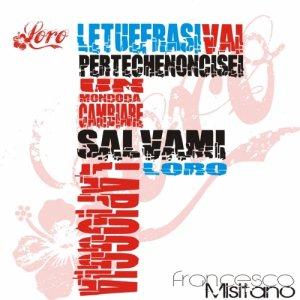 album Loro - Francesco Misitano e i