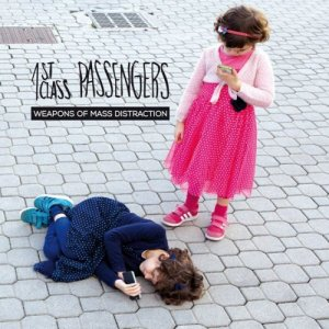 album Weapons of Mass Distraction - 1st Class Passengers