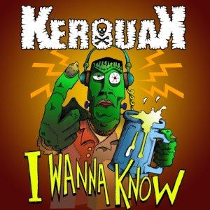 album I Wanna Know - KerouaKband