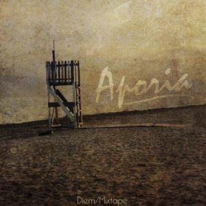 album Aporia. Mixtape - Diem/Dedalus