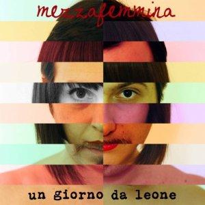 album Un giorno da leone - Mezzafemmina