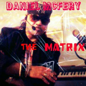 album the matrix - danielMcfery