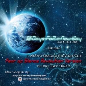album FEAR OF SILENCE RE\/olution\/ersion -(dal Concept-Album : XXI CENTURY) - 12DaysFoRaNewWay