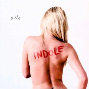 album Indole - aWe