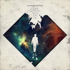 album Come sempre non sai più - Le mura di Mos