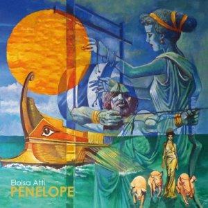 album Penelope - Eloisa Atti