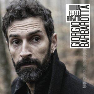 album Un fedele ritratto - Giorgio Barbarotta