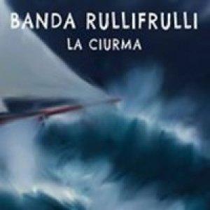 album La Ciurma - Banda RulliFrulli