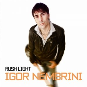 album Rush Light - Igor Nembrini