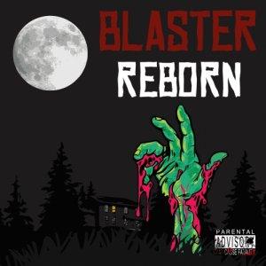 album Reborn - Blaster