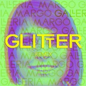 album Galleria Margò - Glitter (Madmonk Remix) - Madmonk