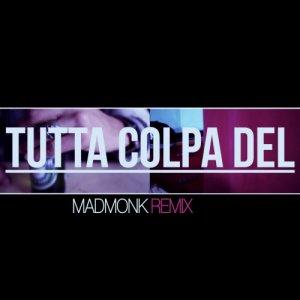 album SSP - Tutta colpa del (Madmonk Remix) - Madmonk