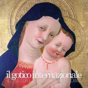 album Il Maestro degli Occhi Ammiccanti - Il Gotico Internazionale