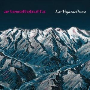 album Las Vegas nel bosco - Alberto Muffato (artemoltobuffa)