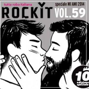album Rockit vol. 59 - speciale MI AMI 2014 - Compilation