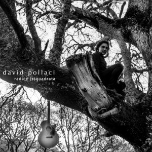 album Radice (s)quadrata - David Pollaci