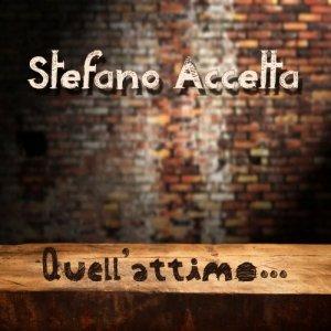 album Quell'attimo - Stefano Accetta