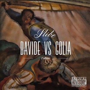 album Davide Vs Golia (L'album) - Slibe