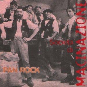album Pan Rock - SocietàdiMacinazione