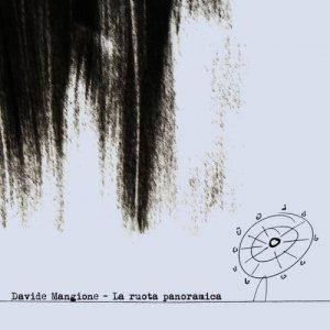 album La ruota panoramica - Davide Mangione