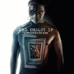 album The Origin Ep - SpikeSeven e RvJ King
