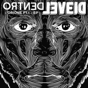 album DENTRO (Orione pt.1) EP - Dievel