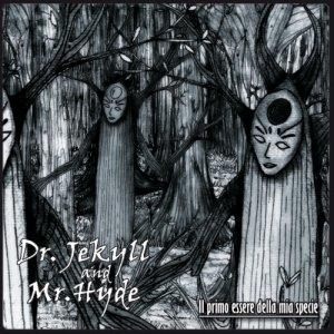 album Il primo essere della mia specie - Dr. Jekyll and Mr. Hyde