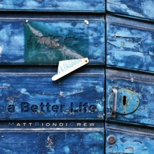 album A better life - Matt Biondi
