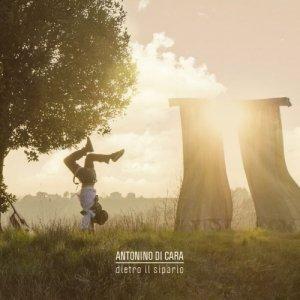 album DIETRO IL SIPARIO - ANTONINO DI CARA