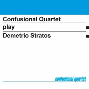 album Play Demetrio Stratos - Confusional Quartet